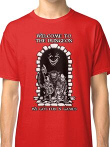 Welcome to the Dungeon Classic T-Shirt