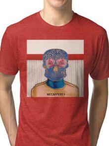 McCafferty don't hate me Tri-blend T-Shirt