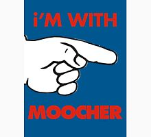 i'M WITH MOOCHER Unisex T-Shirt
