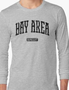 Bay Area Represent (Black Print) Long Sleeve T-Shirt
