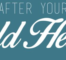 After Your Wild Heart - Teal Sticker