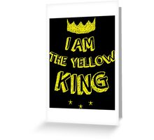 I AM THE YELLOW KING - TRUE DETECTIVE Greeting Card
