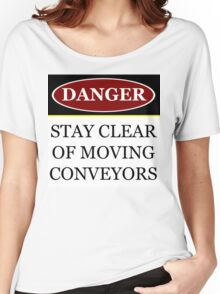 Danger stay clear of moving conveyor construction sign vector png Women's Relaxed Fit T-Shirt