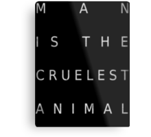 Man Is The Cruelest Animal - True Detective Metal Print