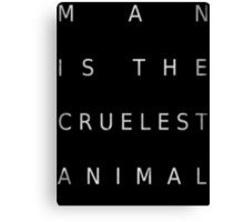 Man Is The Cruelest Animal - True Detective Canvas Print