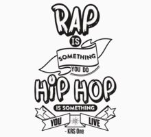 Hip Hop Is Something You Live by HHGA