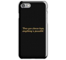 """Once you choose... """"Christopher Reeve"""" Inspirational Quote iPhone Case/Skin"""