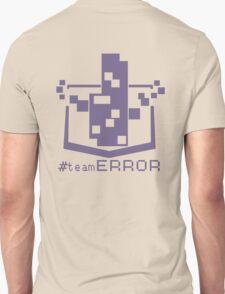 TEAM ERROR Unisex T-Shirt