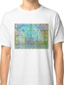 Rumi Inspirational SHINE quote  Classic T-Shirt