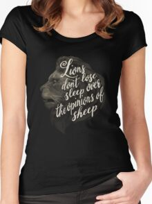 Lions don't lose sleep over the opinions of sheep Women's Fitted Scoop T-Shirt