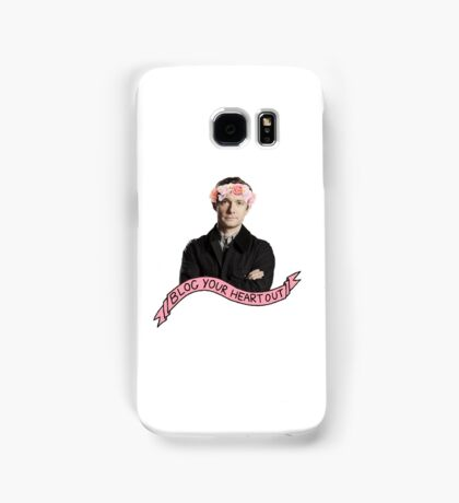 John Watson- Blog Your Heart Out Samsung Galaxy Case/Skin