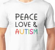 Peace Love & Autism Unisex T-Shirt