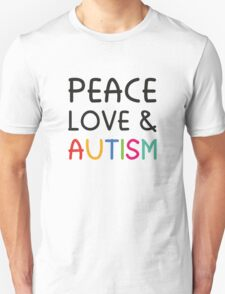 Peace Love & Autism T-Shirt