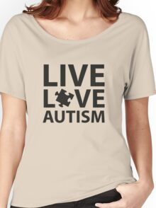 Live Love Autism Women's Relaxed Fit T-Shirt