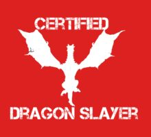Certified Dragon Slayer One Piece - Short Sleeve