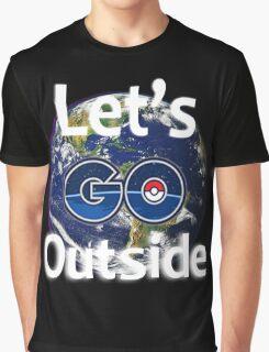 Let's Go Outside Pokemon Go (Centered)  Graphic T-Shirt