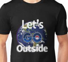 Let's Go Outside Pokemon Go (Centered)  Unisex T-Shirt