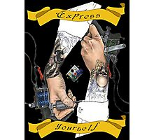 Express Yourself Photographic Print