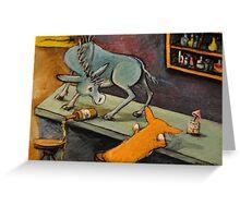 Get your Ass off the bar! Corgi Dog and Jack Ass Greeting Card
