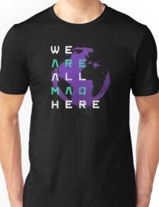 It's a Mad World, After All Unisex T-Shirt