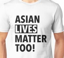 Asian Lives Matter Unisex T-Shirt