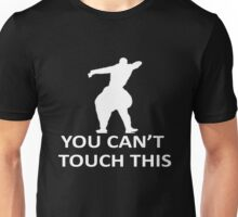 You Cant Touch This Color Unisex T-Shirt
