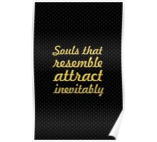 Souls... Inspirational Quote Poster