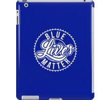 Blue Lives Matter - All Lives Matter - Police Officers iPad Case/Skin