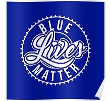 Blue Lives Matter - All Lives Matter - Police Officers Poster