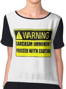 Sarcasm Imminent Chiffon Top
