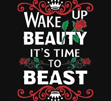 Wake Up Beauty It's Time to Beast T-Shirt Womens Fitted T-Shirt
