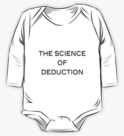 The Science Of Deduction One Piece - Long Sleeve
