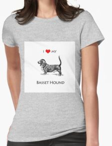 I Love My Basset Hound Dog Womens Fitted T-Shirt