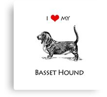 I Love My Basset Hound Dog Canvas Print