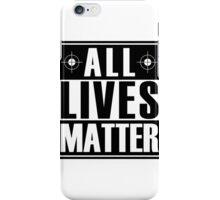 ALL Lives Matter iPhone Case/Skin