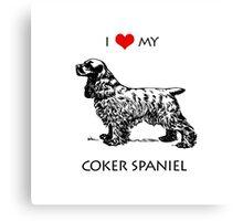 I Love My Cocker Spaniel Dog Canvas Print