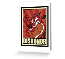 Dishonor Greeting Card