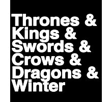 A Song of Ice and Fire (Black) Photographic Print