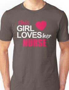This Girl Loves Her NURSE Unisex T-Shirt