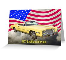 1975 Cadillac Eldorado Convertible And US Flag Greeting Card