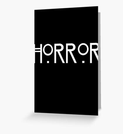 Horror Greeting Card