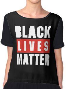 black live matter Chiffon Top