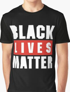 black live matter Graphic T-Shirt