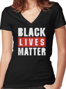 black live matter Women's Fitted V-Neck T-Shirt