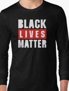 black live matter Long Sleeve T-Shirt