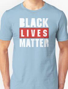 black live matter Unisex T-Shirt