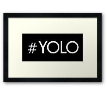 #YOLO Framed Print