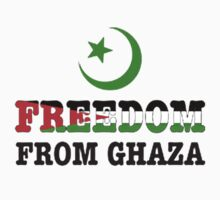 FREEDOM FROM GAZA, PRAY FOR GAZA,   by luckygift