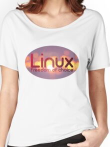 Linux - Freedom Of Choice Women's Relaxed Fit T-Shirt