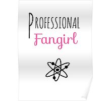 Professional Fangirl - The Big Bang Theory Poster